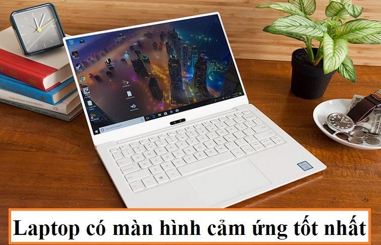 Top máy tính có màn hình cảm ứng đáng mua nhất 2021