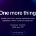 Apple sẽ tổ chức sự kiện One More Thing vào tuần sau